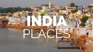 10 Best Places to Visit in India – Travel Video