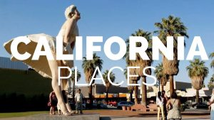 10 Best Places to Visit in California 2019 – Travel Video