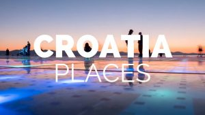 10 Best Places to Visit in Croatia – Travel Video
