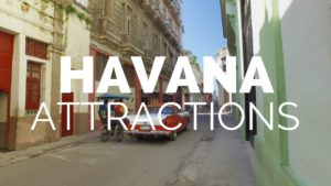 10 Amazing Things to do in Havana – Travel Video