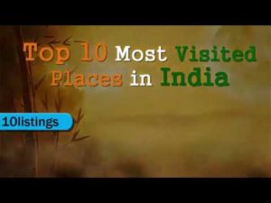 Top 10 most visited place in India